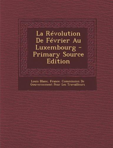 La Revolution de Fevrier Au Luxembourg