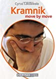 [ [ Kramnik: Move by Move ] ] By Lakdawala, Cyrus ( Author ) Jan - 2013 [ Paperback ]