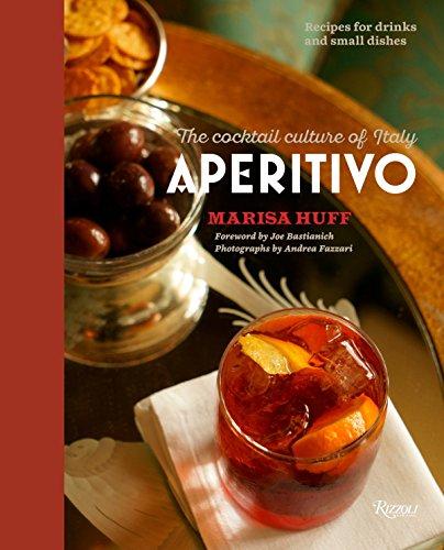 Preisvergleich Produktbild Aperitivo: The Cocktail Culture of Italy