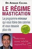 Regime Mastication (le)