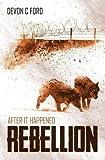 Rebellion: After It Happened 6