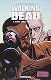 Walking Dead, Tome 7 - Dans l'oeil du cyclone