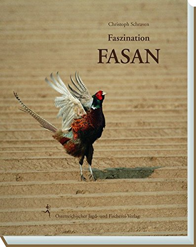 Faszination Fasan