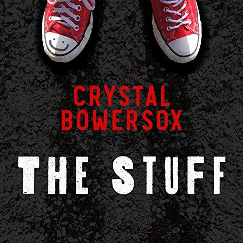 The Stuff (Crystal Bowersox)
