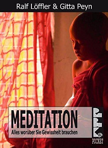 Meditation: Alles worüber Sie Gewissheit brauchen