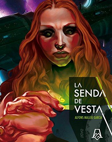 La senda de Vesta por Alfons Mallol Garcia