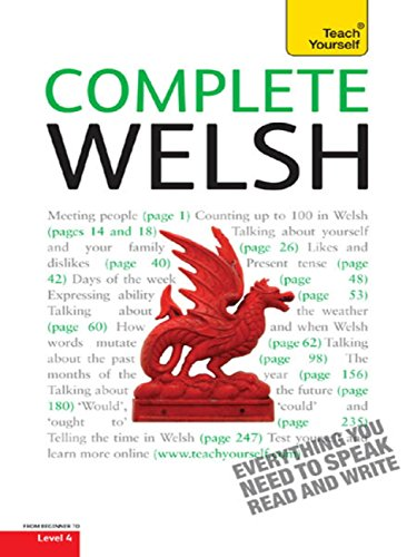 Complete Welsh Beginner to Intermediate Book and Audio Course: Learn to Read, Write, Speak and Understand a New Language with Teach Yourself (Complete Languages) (English Edition)