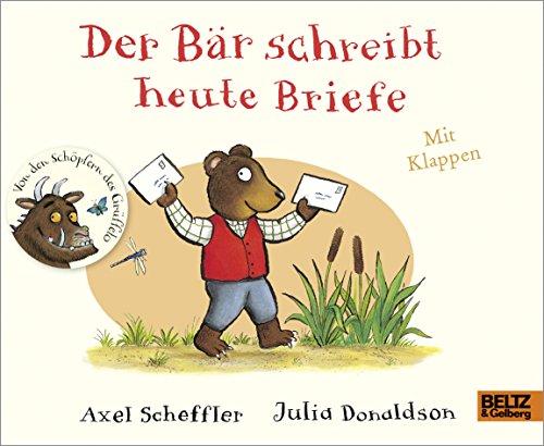Der Bär schreibt heute Briefe: Pappbilderbuch mit Klappen -