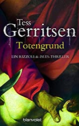 Totengrund: Roman (Rizzoli-&-Isles-Thriller 8)