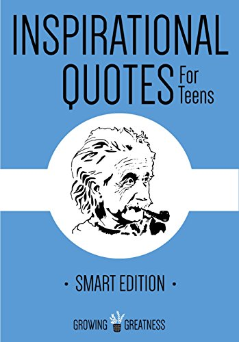 Inspiring Quotes For Teens | Inspirational Quotes For Teens Growing Greatness Book 4 English