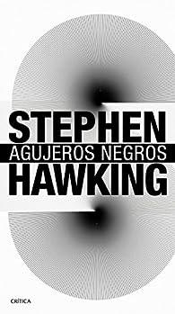 Agujeros negros par Stephen Hawking