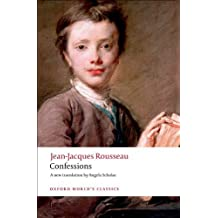 Confessions (Oxford World's Classics) by Jean-Jacques Rousseau (2008-07-15)