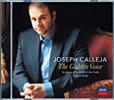 Joseph Calleja : The Golden Voice