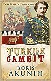 Turkish Gambit (Erast Fandorin, No. 2) (Erast Fandorin 3)