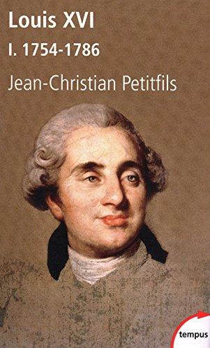 Louis XVI, tome 1 : 1754-1786 (1)