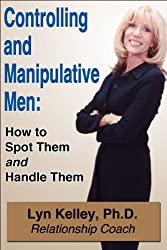 Controlling and Manipulative Men: How to Spot Them and Handle Them (Dear Jane Book 4) (English Edition)