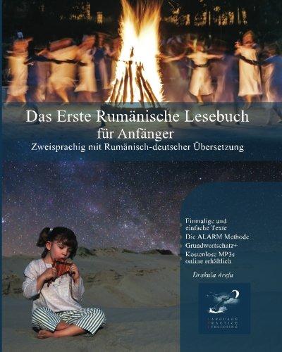 Das Erste Rumänische Lesebuch für Anfänger: Stufen A1 und A2 zweisprachig mit rumänisch-deutscher Übersetzung (Gestufte Rumänische Lesebücher)
