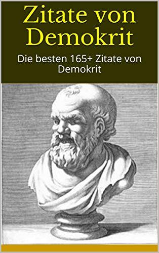 Zitate von Demokrit: Die besten 165+ Zitate von Demokrit