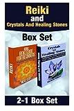 Reiki and Crystals And Healing Stones Box Set (Chakra's, Aura,Reflexology,Energy Healing,Yoga,crystal healing,) by Michele Gilbert (2015-10-09)