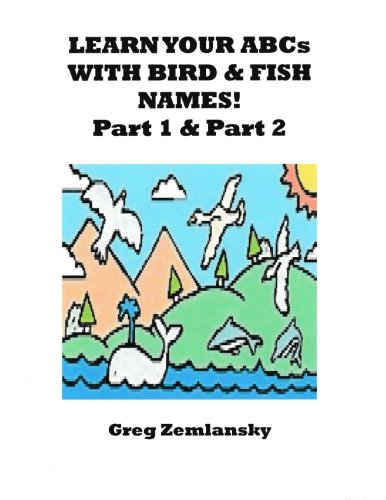 Learn Your ABCs With Bird & Fish Names Part 1 & Part 2