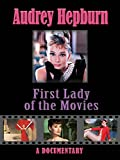Audrey Hepburn: First Lady of the movies [OV]