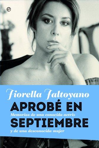 Aprobé en septiembre (Memorias) por Fiorella Faltoyano