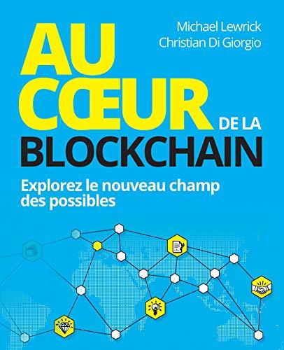 Au coeur de la Blockchain: Explorez le nouveau champ des possibles (VILLAGE MONDIAL) par  Pearson