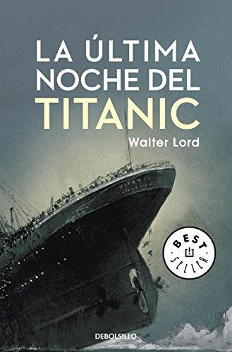 La última noche del Titanic (BEST SELLER)