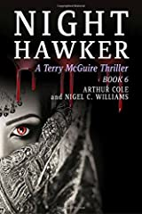 Nighthawker: A Terry McGuire Thriller: Volume 6 (Terry McGuire Thrillers) Paperback