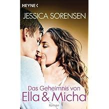 Das Geheimnis von Ella und Micha: Ella und Micha 1 - Roman