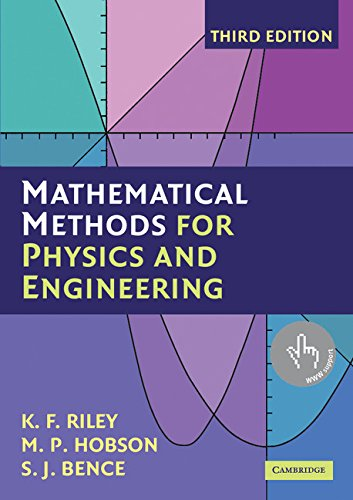 Mathematical Methods for Physics and Engineering 3rd Edition Paperback: A Comprehensive Guide por Riley