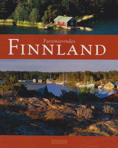 Faszinierendes FINNLAND - Ein Bildband mit über 90 Bildern - FLECHSIG Verlag: Alle Infos bei Amazon