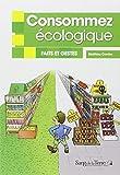 Consommez écologique - Faits et gestes