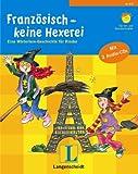 Langenscheidt Französisch - keine Hexerei - Buch mit 2 Audio-CDs: