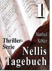 Nellis Tagebuch 1