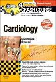 Crash Course Cardiology Updated Print + eBook edition, 4e
