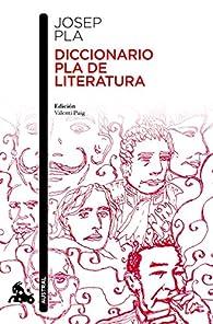 Diccionario Pla de literatura par Josep Pla