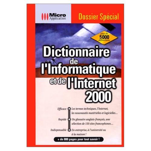 Dictionnaire de l'informatique et de l'Internet 2000