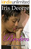 Broken (Mending Hearts Book 1)