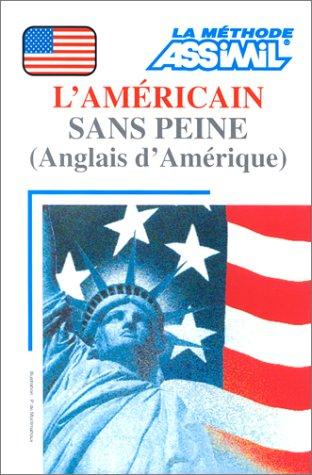 l'americain sans peine, volume + 4 cassettes par David Applefield (Broché)