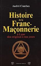 La Franc-Maçonnerie à Lyon
