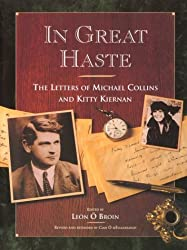 In Great Haste: The Letters of Michael Collins and Kitty Kiernan