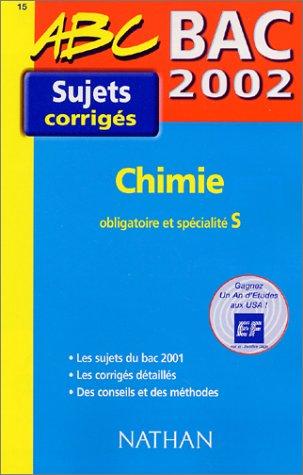 Bac 2002 Chimie obligatoire et spécialité S