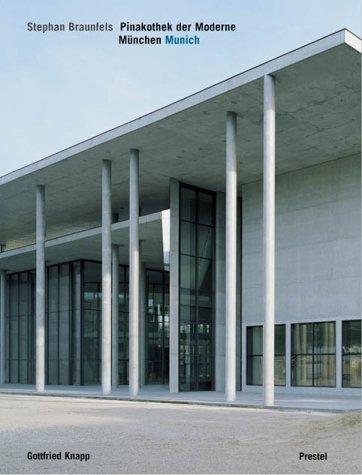 Pinakothek der Moderne: Stephan Braunfels: Pinakothek Der Moderne, Munich (Prestel Museum Guides)