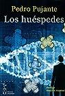 Los huéspedes par Pedro Pujante Hernández
