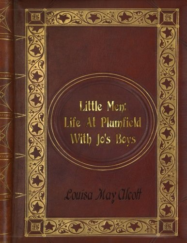 Louisa May Alcott - Little Men: Life At Plumfield With Jo's Boys
