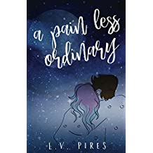 A Pain Less Ordinary (English Edition)