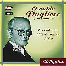 Sus Exitos Con Alberto Moran Vol.2 by Osvaldo Pugliese (1994-08-02)