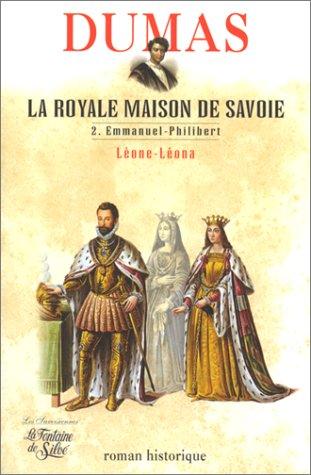 La Royale Maison de Savoie, tome 2 : Leone-leona