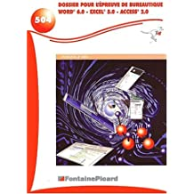 Dossier pour l'épreuve de bureautique Terminale SMS : Word 6.0, Excel 5.0, Access 2.0